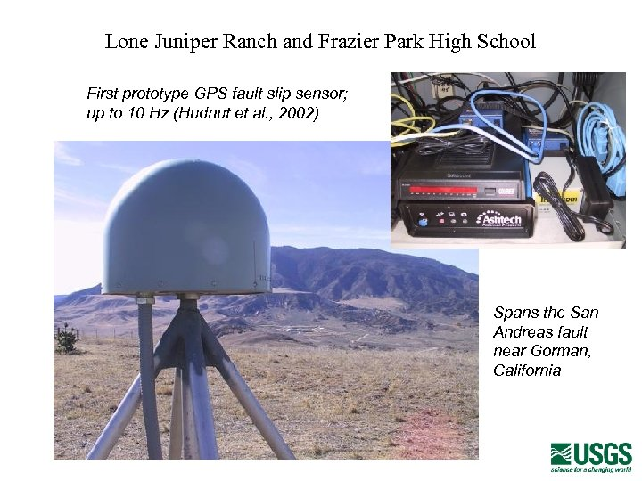 Lone Juniper Ranch and Frazier Park High School First prototype GPS fault slip sensor;