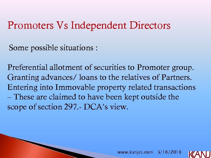 Promoters Vs Independent Directors Some possible situations : Preferential allotment of securities to Promoter