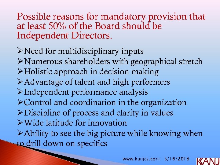 Possible reasons for mandatory provision that at least 50% of the Board should be