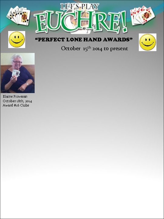 """""""PERFECT LONE HAND AWARDS"""" October 15 th 2014 to present Elaine Piovesan October 18"""