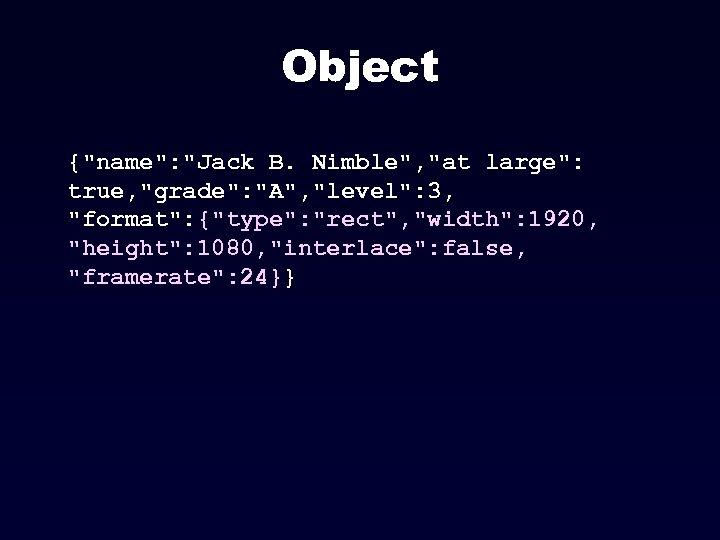 Object {