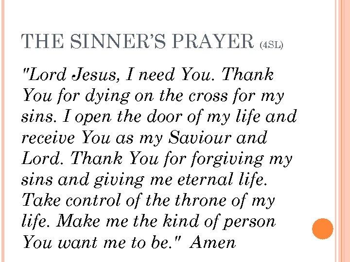 THE SINNER'S PRAYER (4 SL)