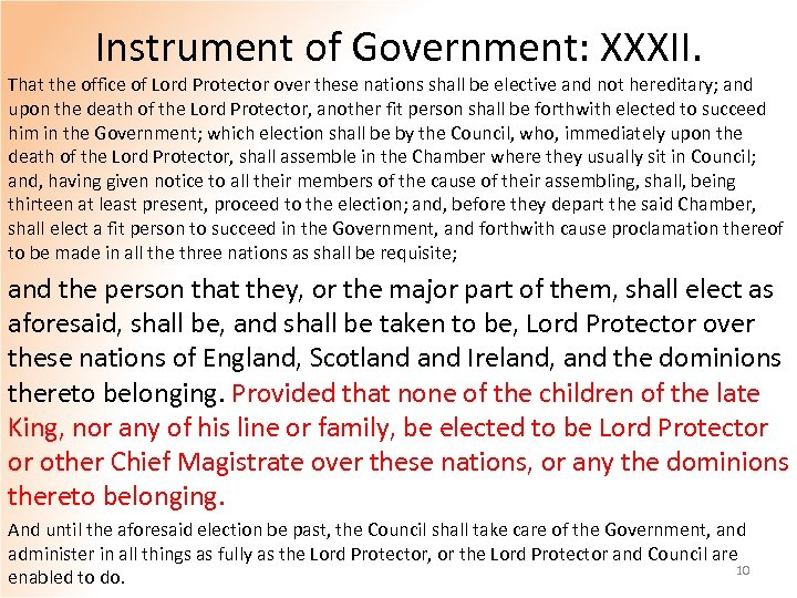 Instrument of Government: XXXII. That the office of Lord Protector over these nations shall