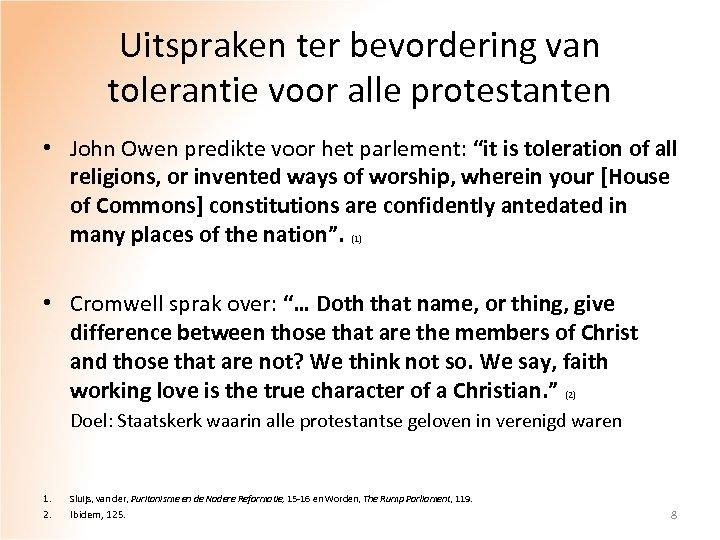 Uitspraken ter bevordering van tolerantie voor alle protestanten • John Owen predikte voor het