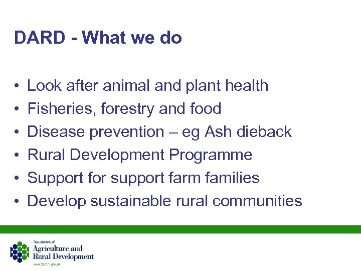 DARD - What we do • • • Look after animal and plant health