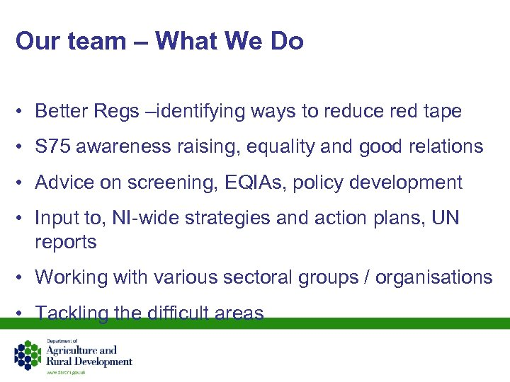 Our team – What We Do • Better Regs –identifying ways to reduce red