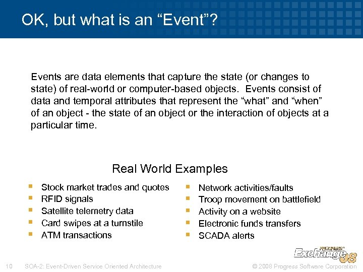 "OK, but what is an ""Event""? Events are data elements that capture the state"
