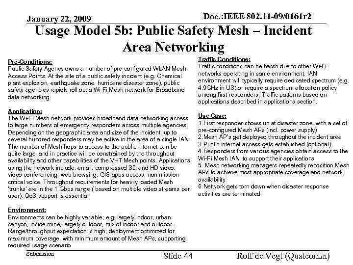 January 22, 2009 Doc. : IEEE 802. 11 -09/0161 r 2 doc. : IEEE