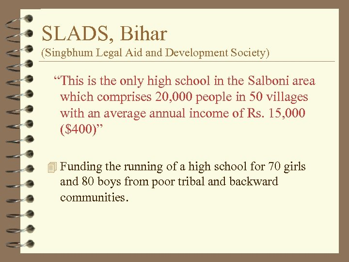 """SLADS, Bihar (Singbhum Legal Aid and Development Society) """"This is the only high school"""