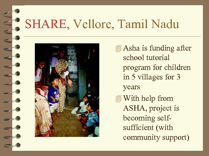 SHARE, Vellore, Tamil Nadu 4 Asha is funding after school tutorial program for children
