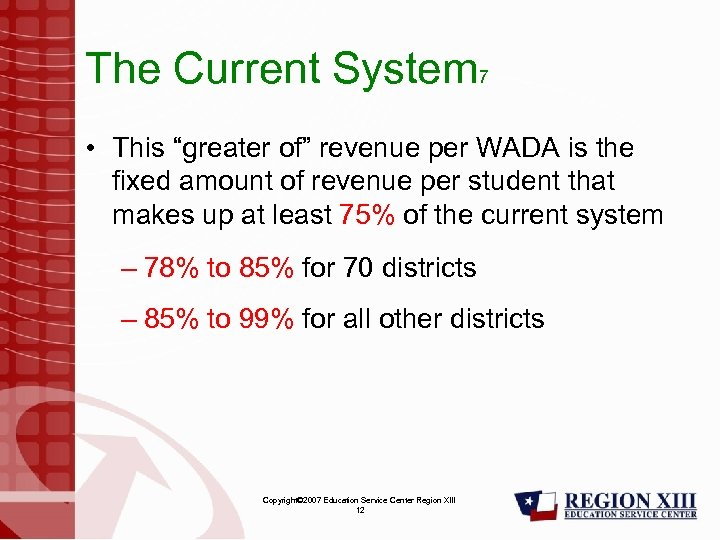 "The Current System 7 • This ""greater of"" revenue per WADA is the fixed"