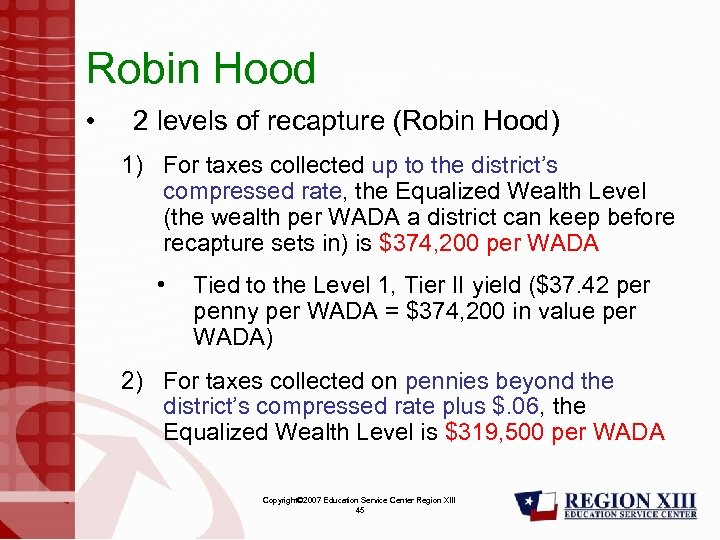 Robin Hood • 2 levels of recapture (Robin Hood) 1) For taxes collected up