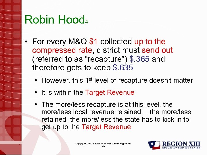 Robin Hood 4 • For every M&O $1 collected up to the compressed rate,