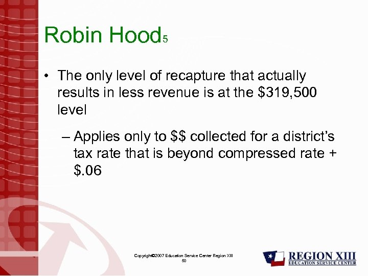 Robin Hood 5 • The only level of recapture that actually results in less