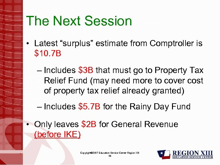 "The Next Session • Latest ""surplus"" estimate from Comptroller is $10. 7 B –"