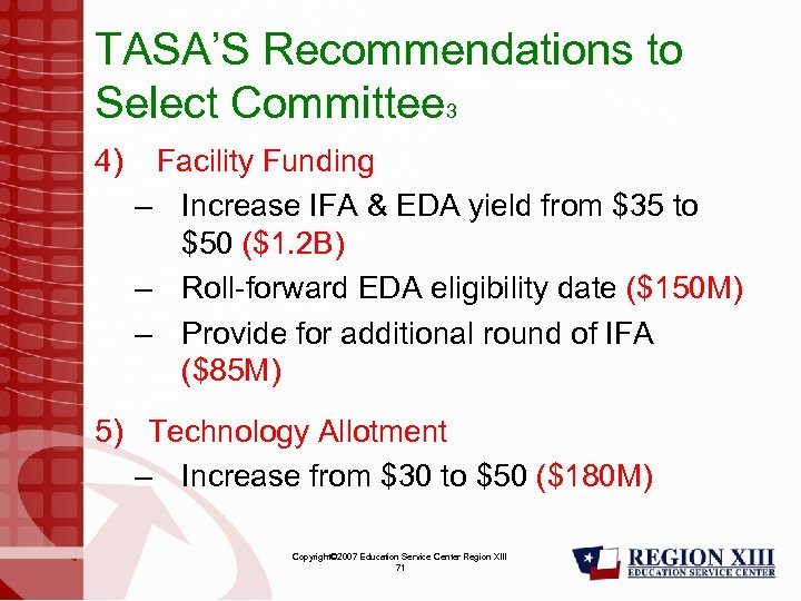 TASA'S Recommendations to Select Committee 3 4) Facility Funding – Increase IFA & EDA