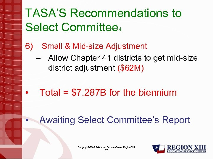 TASA'S Recommendations to Select Committee 4 6) Small & Mid-size Adjustment – Allow Chapter