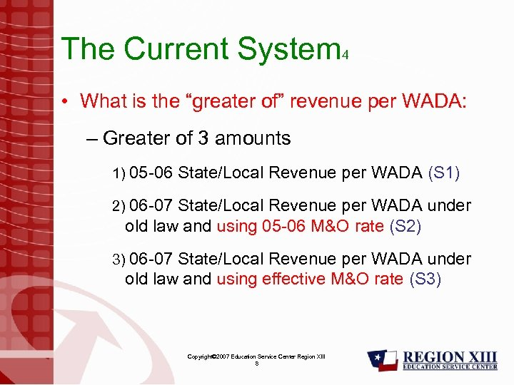 "The Current System 4 • What is the ""greater of"" revenue per WADA: –"