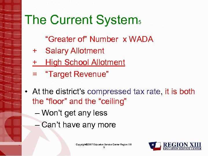 "The Current System 5 ""Greater of"" Number x WADA + Salary Allotment + High"