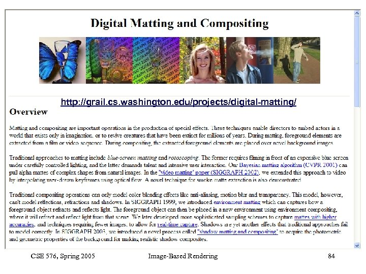 Image-Based Rendering Computer Vision CSE 576 Spring 2005