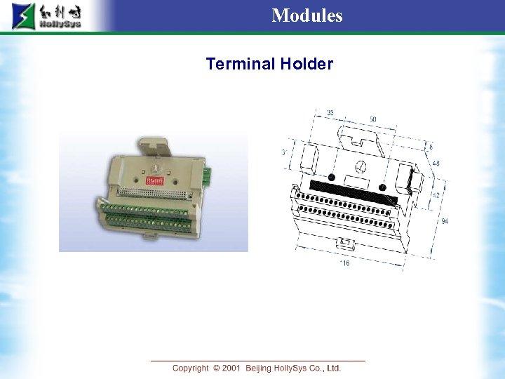 Modules Terminal Holder