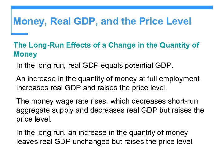 Money, Real GDP, and the Price Level The Long-Run Effects of a Change in