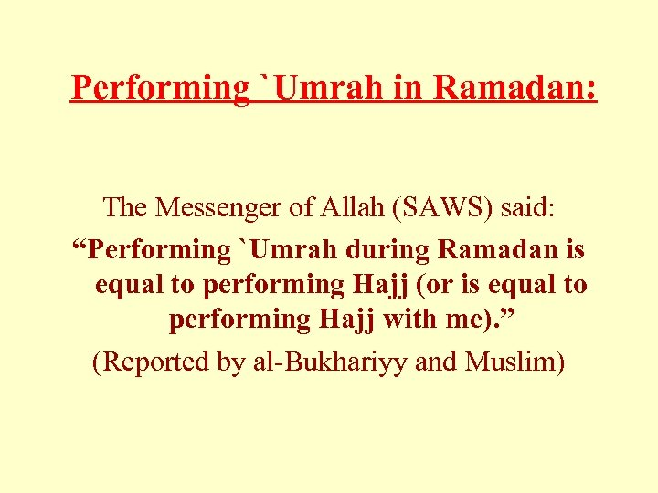 """Performing `Umrah in Ramadan: The Messenger of Allah (SAWS) said: """"Performing `Umrah during"""