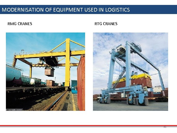MODERNISATION OF EQUIPMENT USED IN LOGISTICS RMG CRANES RTG CRANES 41
