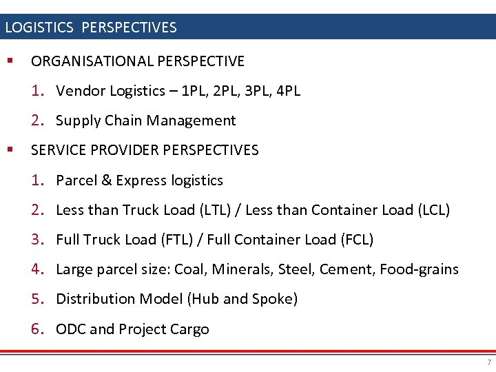 LOGISTICS PERSPECTIVES § ORGANISATIONAL PERSPECTIVE 1. Vendor Logistics – 1 PL, 2 PL, 3