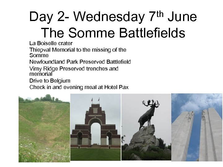 th 7 Day 2 - Wednesday June The Somme Battlefields La Boiselle crater Thiepval