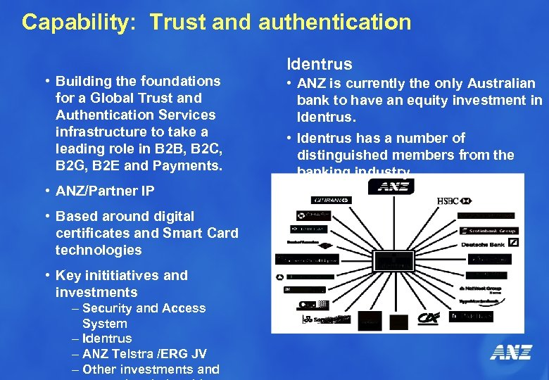 Capability: Trust and authentication • Building the foundations for a Global Trust and Authentication