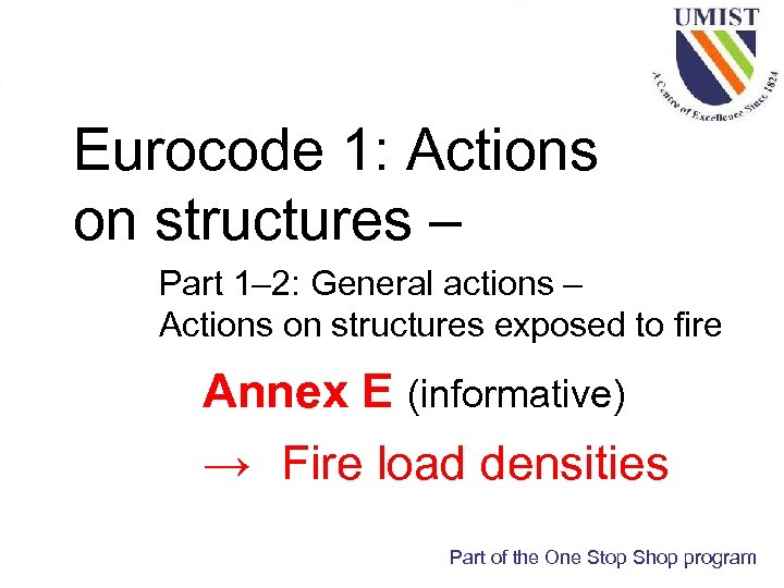 Eurocode 1: Actions on structures – Part 1– 2: General actions – Actions on