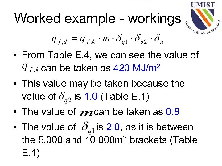 Worked example - workings • From Table E. 4, we can see the value