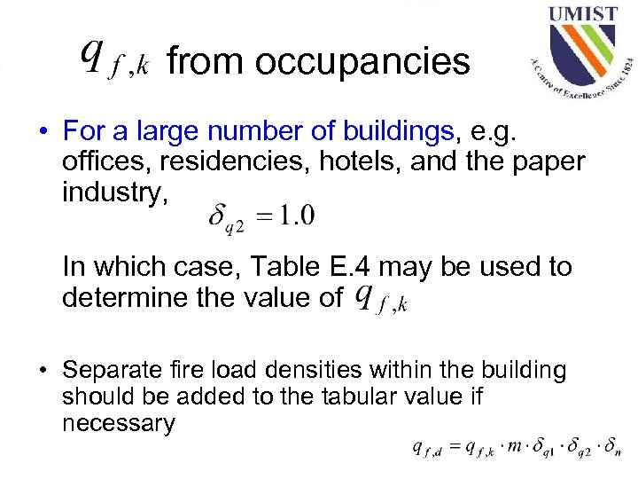 from occupancies • For a large number of buildings, e. g. offices, residencies, hotels,