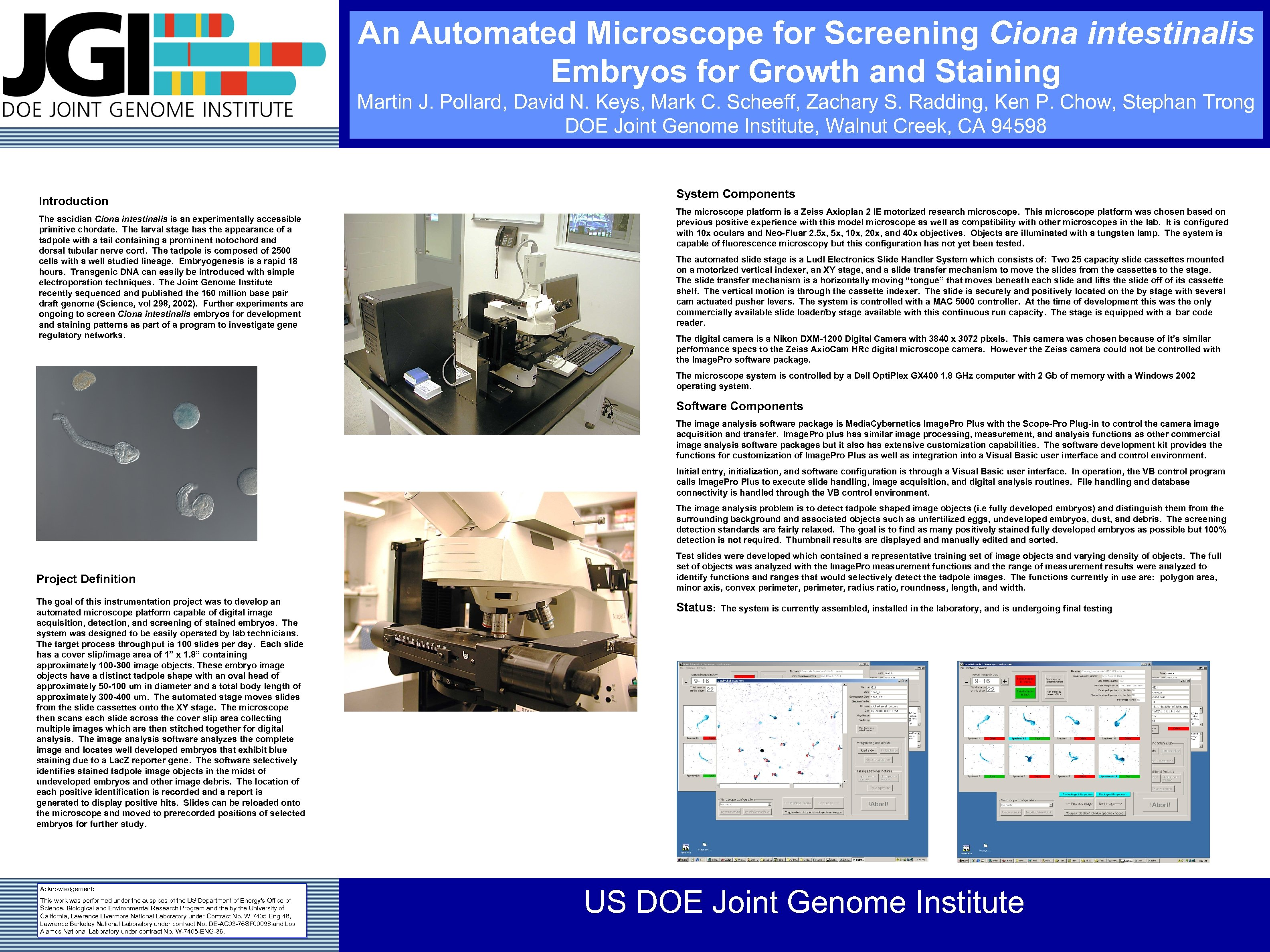 An Automated Microscope for Screening Ciona intestinalis Embryos for Growth and Staining Martin J.
