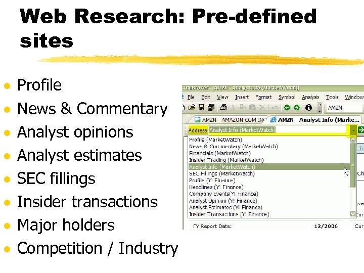 Web Research: Pre-defined sites · · · · Profile News & Commentary Analyst opinions