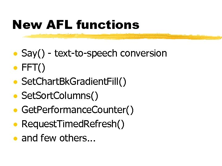 New AFL functions · · · · Say() - text-to-speech conversion FFT() Set. Chart.
