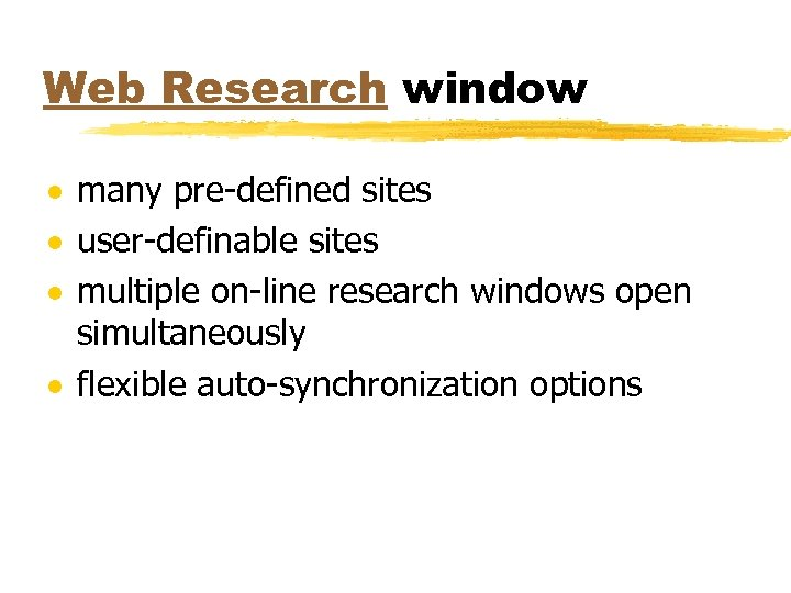 Web Research window · many pre-defined sites · user-definable sites · multiple on-line research