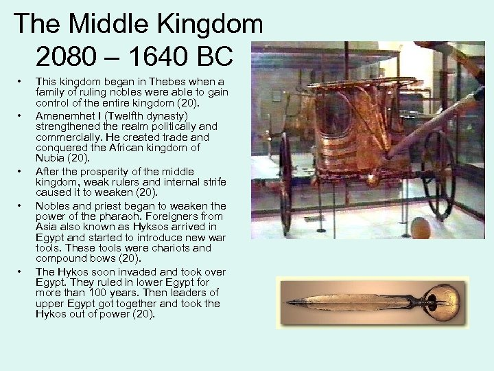 The Middle Kingdom 2080 – 1640 BC • • • This kingdom began in