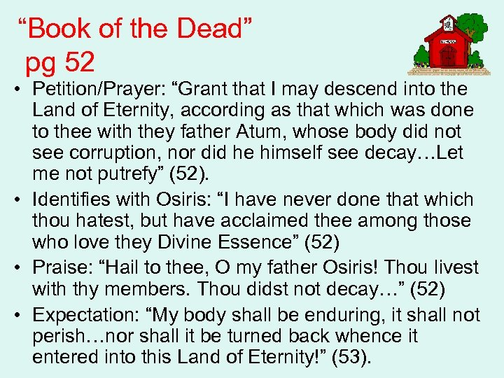 """Book of the Dead"" pg 52 • Petition/Prayer: ""Grant that I may descend into"