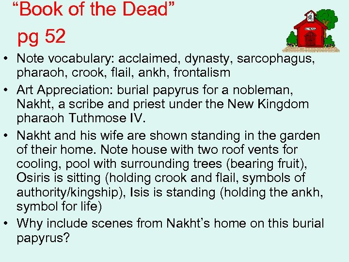 """Book of the Dead"" pg 52 • Note vocabulary: acclaimed, dynasty, sarcophagus, pharaoh, crook,"