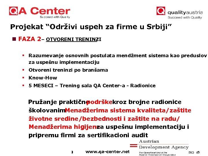 """Projekat """"Održivi uspeh za firme u Srbiji"""" n FAZA 2 – OTVORENI TRENINZI :"""