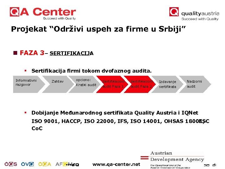 """Projekat """"Održivi uspeh za firme u Srbiji"""" n FAZA 3 – SERTIFIKACIJA : §"""