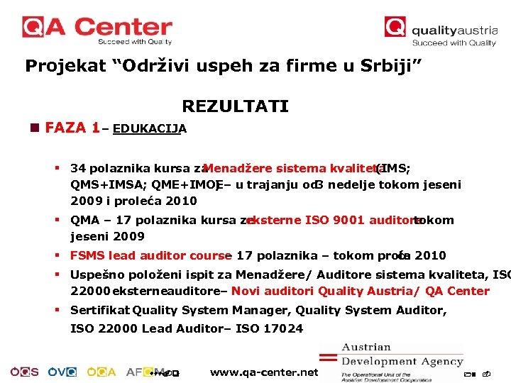 "Projekat ""Održivi uspeh za firme u Srbiji"" REZULTATI n FAZA 1 – EDUKACIJA §"