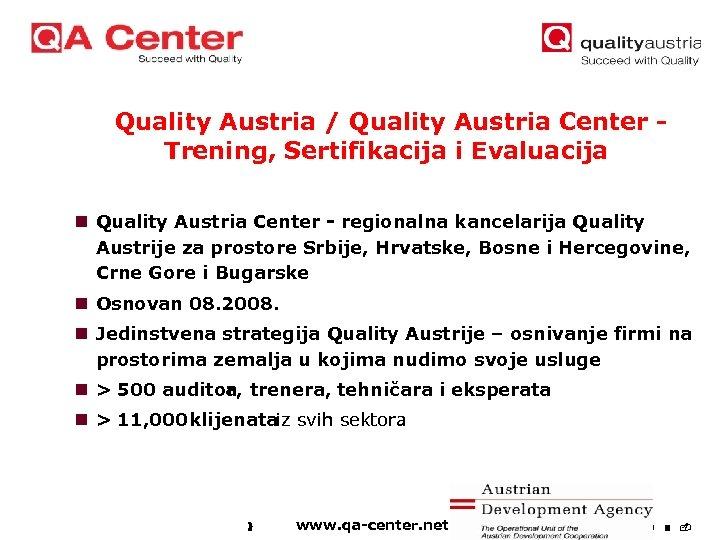Quality Austria / Quality Austria Center Trening, Sertifikacija i Evaluacija n Quality Austria Center