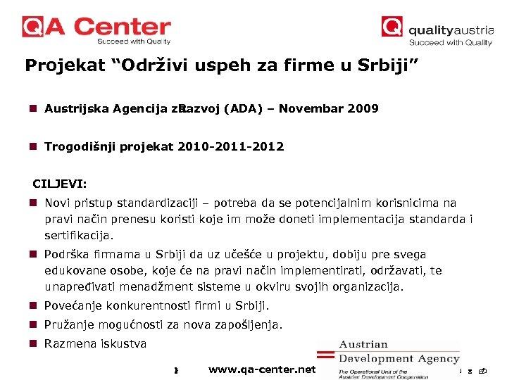 """Projekat """"Održivi uspeh za firme u Srbiji"""" n Austrijska Agencija za Razvoj (ADA) –"""
