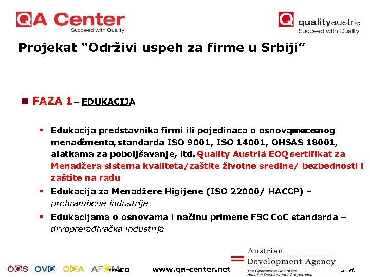 "Projekat ""Održivi uspeh za firme u Srbiji"" n FAZA 1 – EDUKACIJA § Edukacija"