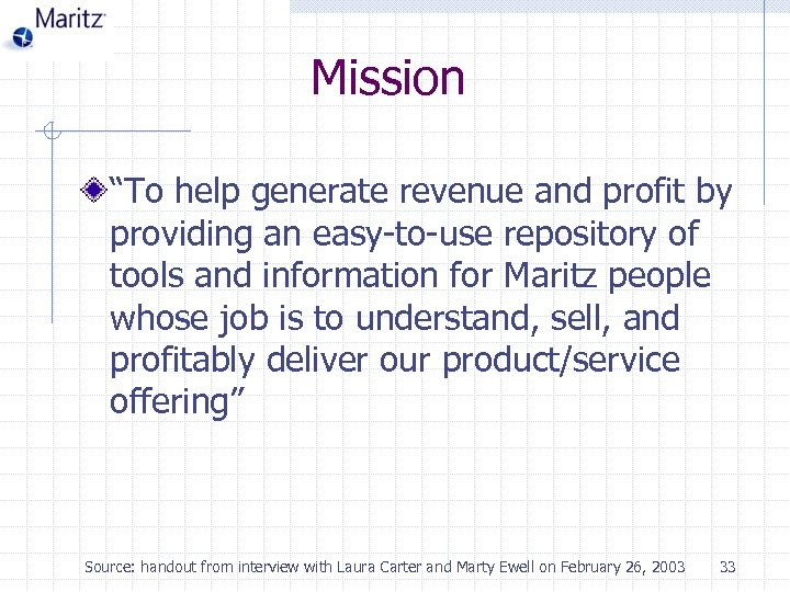 "Mission ""To help generate revenue and profit by providing an easy-to-use repository of tools"