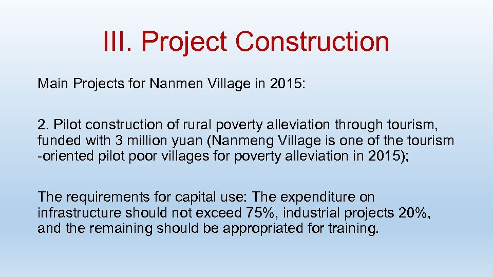 III. Project Construction Main Projects for Nanmen Village in 2015: 2. Pilot construction of
