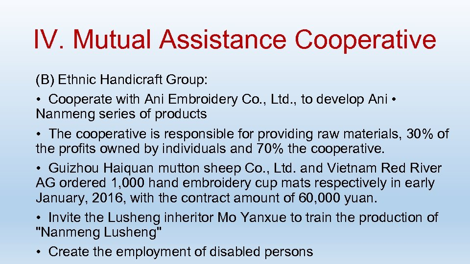 IV. Mutual Assistance Cooperative (B) Ethnic Handicraft Group: • Cooperate with Ani Embroidery Co.